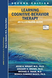 Learning Cognitive-behavior Therapy: An Illustrated Guide (Core Competencies in Psychotherapy) (Core Competencies in Phych...