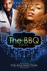 The BBQ: The Resurrection (The BBQ Series) (Volume 3) Paperback