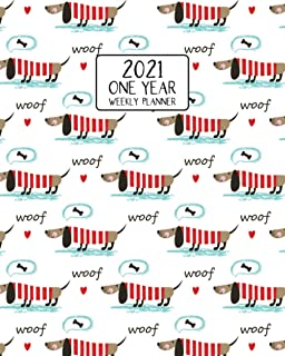2021 One Year Weekly Planner: Sweater Loving Doxie Dachshund | Weekly Views Daily Schedules to Drive Goal Oriented Action...