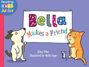 Bella Makes a Friend: A Bella the Cat Book
