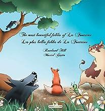 The most beautiful fables of La Fontaine - Les plus belles fables de La Fontaine