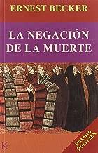 Negacion De La Muerte, La