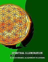 Spiritual Illumination Manifestation Manual: & Cosmic Alignment Planner
