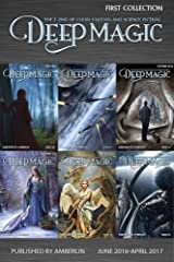 Deep Magic - First Collection (Deep Magic collections) Kindle Edition