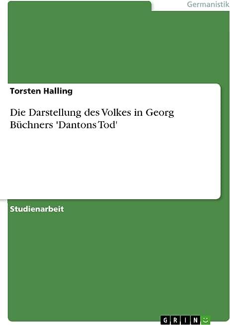 Die Darstellung des Volkes in Georg Büchners 'Dantons Tod' (German Edition)