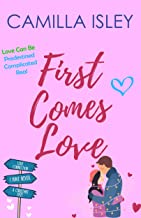 First Comes Love: Box Set Edition Books 1-3 (First Comes Love Collection Book 1)