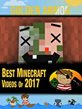 Clip: Golden Armor - Best Minecraft Videos of 2017