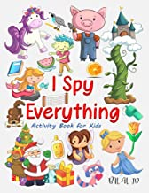 I Spy Everything Activity Book for Kids: I Spy Everything For Preschoolers - Toddlers - Kindergarten (English Edition)