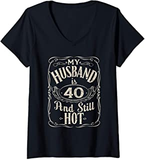 Womens My Husband is 40 And Still Hot Funny Husband Birthday Party V-Neck T-Shirt
