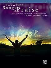 Favorite Songs of Praise (Solo-Duet-Trio with Optional Piano): Trombone/Baritone/Bassoon/Tuba (Favorite Instrumental Series)