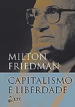 Capitalismo e liberdade de Milton Friedman pela Ltc (2014)