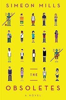 The Obsoletes: A Novel