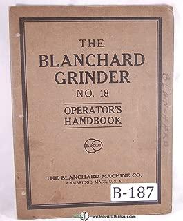Blanchard No. 18 Rotary Surface Grinder Operation Manual
