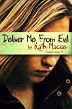 Deliver Me From Evil (Freedom Series Book 1)