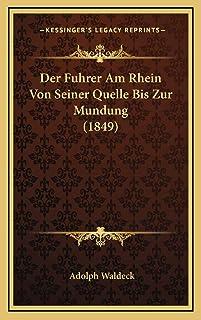 Der Fuhrer Am Rhein Von Seiner Quelle Bis Zur Mundung (1849)