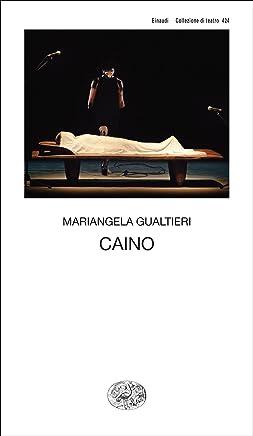 Caino: Il buio era me stesso (Collezione di teatro Vol. 424)