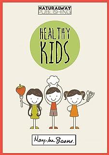Healthy Kids: The Natural Way