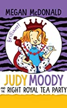 Judy Moody and the Right Royal Tea Party: Library Edition