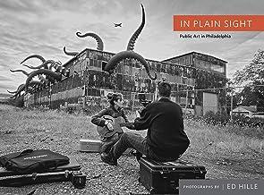 In Plain Sight: Public Art in Philadelphia