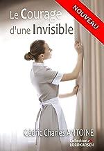 Le courage d'une invisible
