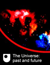 The Universe: past and future