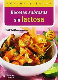 Recetas sabrosas en lactosa (Cocina y Salud) (Spanish Edition)