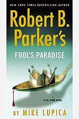 Robert B. Parker's Fool's Paradise (A Jesse Stone Novel Book 19) Kindle Edition