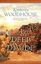 Deep Divide (Secrets of the Canyon)