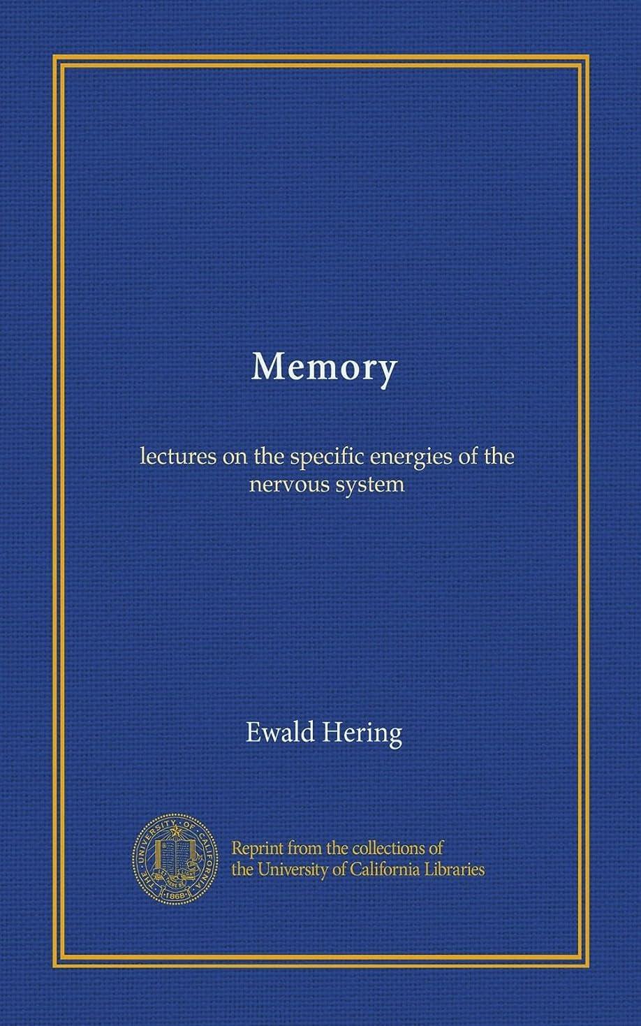 ギャラリー必要条件小学生Memory: lectures on the specific energies of the nervous system