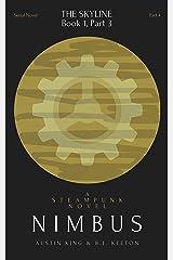 Nimbus: A Steampunk Novel (Part 4) (Nimbus: A Serial Steampunk Novel) Kindle Edition