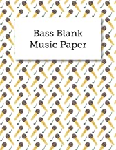 Bass Blank Music Paper: Blank Bass Guitar Tabs Sheet Music, Musician's Notebook And Staff Lines, Lessons, Songwriting, Composition