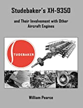 Studebaker's XH-9350 and Their Involvement with Other Aircraft Engines