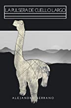 LA PULSERA DE CUELLO LARGO: Una historia de aventuras y aprendizaje (Ficción contemporánea)