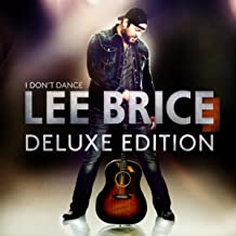 I Don't Dance [Deluxe Edition]