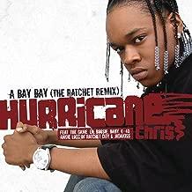 A Bay Bay (The Ratchet Remix) (Radio Edit)