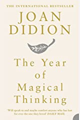 The Year of Magical Thinking Kindle Edition