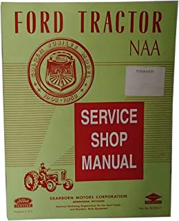 Shop Service Repair Guide Manual For 1953-1955 Ford Tractor NAA Golden Jubilee