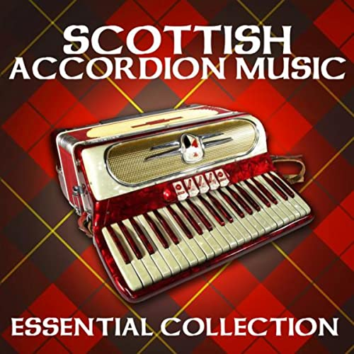 Essential Collection - Scottish Accordion Music by Various