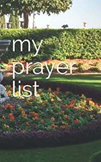 My Prayer List: A Handy Tracker for Answered (and Unanswered) Prayers