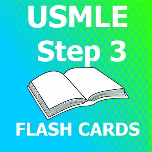 USMLE Step 3 Flashcards 2018 Ed