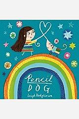 Pencil Dog Kindle Edition