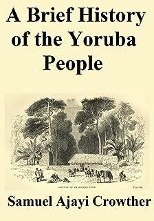 A Brief History of the Yoruba People
