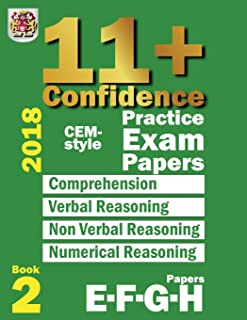 11+ Confidence: CEM-style Practice Exam Papers Book 2: Comprehension, Verbal Reasoning, Non-verbal Reasoning, Numerical Reasoning, and Answers with full explanations (Volume 2)