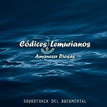 Códices Lemurianos, Amanecer Diosas (Banda Sonora Original del Documental)