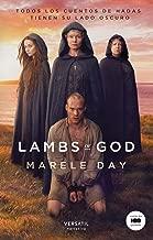Lambs of God: Todos los cuentos de hadas tienen su lado oscuro (Spanish Edition)