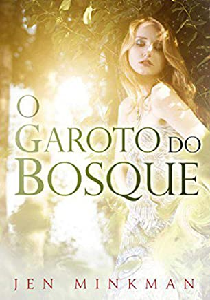 O garoto do bosque (Portuguese Edition)