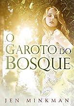 O garoto do bosque (Portuguese Edition)