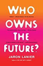 Best jaron lanier who owns the future Reviews