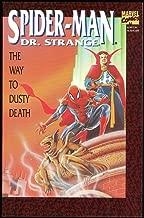 Spider-Man & Dr. Strange : The Way To Dusty Death