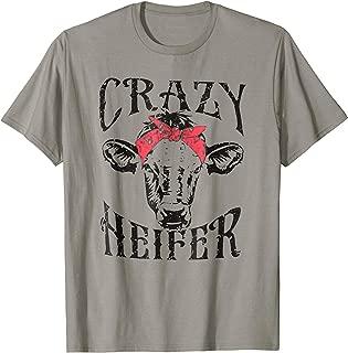 Crazy Heifer funny T-shirt